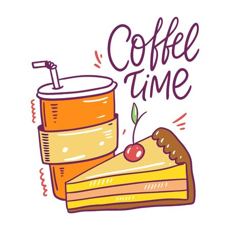 Coffee to go and cake with cherry. Hand drawn vector illustration. Coffee time lettering. Cartoon style.