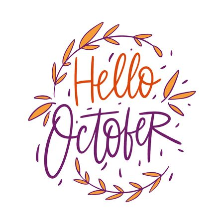 Hello October autumn season lettering. Hand drawn vector illustration. Cartoon style. Illusztráció