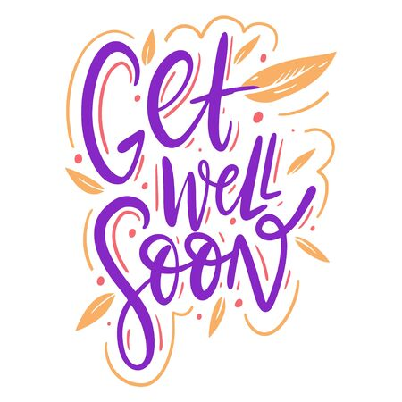 Get well soon hand drawn vector illustration and lettering. Isolated on white background.