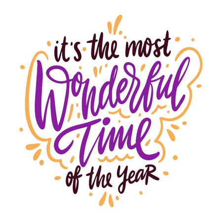 Its the most wonderful time of the year quote. Hand drawn vector lettering. Isolated on white background. Illusztráció