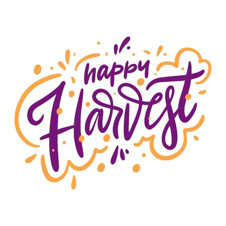 Happy Harvest sign hand drawn vector lettering. Isolated on white background. Cartoon style.