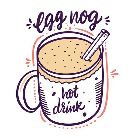 Egg Nog hot drink. Winter cocktail in mug and cinnamon stick. Hand drawn vector illustration. Isolated on white background.