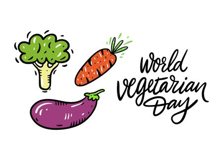 World Vegetarian Day hand drawn vector lettering. eggplant, carrote and broccoli illustration. Ilustracja