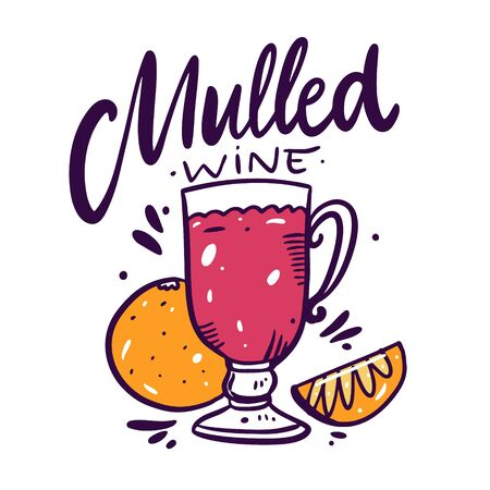 Mulled wine hand draw vector lettering and mulled wine in a glass of Irish. Cartoon style. Isolated on white background. 向量圖像