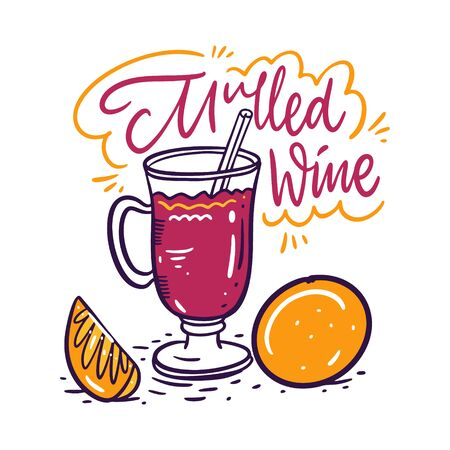 Mulled wine sign hand drawn vector lettering. Drink cocktail in glass mug and orange. 向量圖像