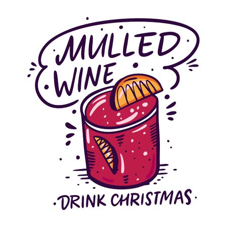 Mulled wine lettering and mug in cartoon style. Christmas drink. Hand drawn vector flat illustration. Isolated on white background.