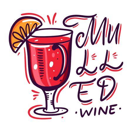 Mulled wine in mug. Cartoon style. Hand drawn vector flat illustration. Isolated on white background. Illustration