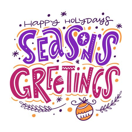 Seasons Greetings holiday illustration. Hand drawn vector lettering. Scandinavian typography. Isolated on white background.