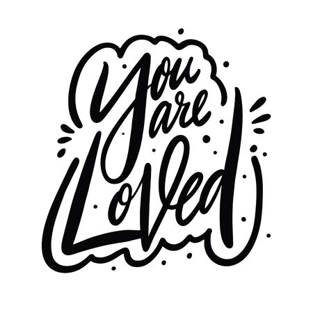 You are Loved calligraphy sign. Hand drawn vector lettering. Illusztráció