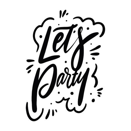 Lets Party calligraphy phrase. Black ink. Hand drawn vector lettering. Stock Illustratie