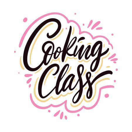 Cooking Class calligraphy phrase. Black ink. Hand drawn vector lettering. Ilustração