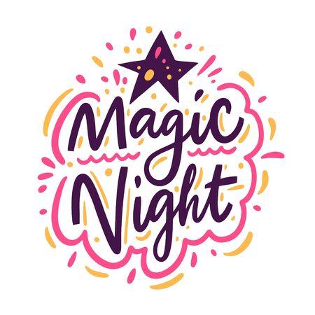 Magic Night calligraphy sign. Colorful Hand drawn vector illustration. Ilustração