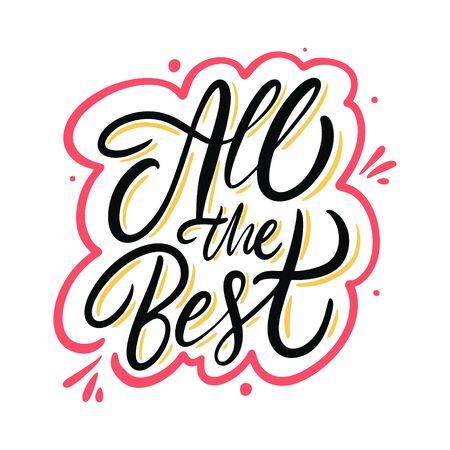 All the best. Motivation modern calligraphy phrase. Hand drawn vector illustration. Ilustração