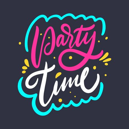 Party Time sign. Hand drawn vector lettering phrase. Cartoon style.