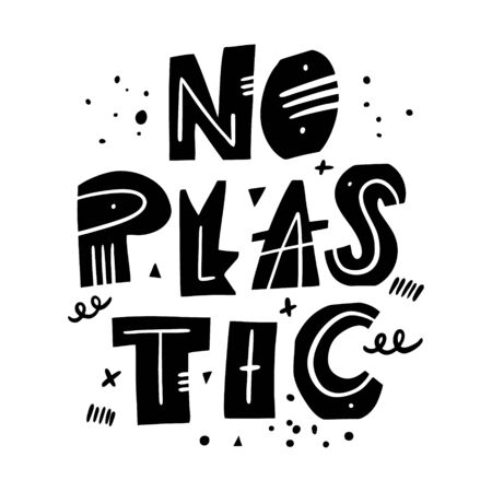 No Plastic. Motivation lettering phrase. Hand drawn vector illustration. Scandinavian typography.
