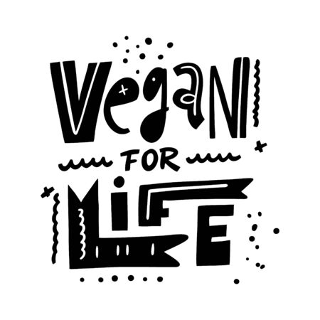 Vegan For Life Motivation lettering phrase. Hand drawn vector illustration. Scandinavian typography. Foto de archivo - 134583418