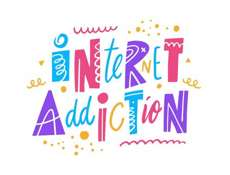 Internet Addiction phrase. Hand drawn vector illustration.