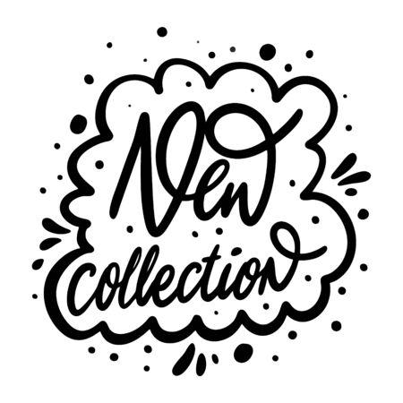 Neue Sammlungsphrase. Kleidung drucken. Moderne Kalligraphie. Schwarze Tinte. Handgezeichnete Vektor-Illustration. Isoliert auf weißem Hintergrund.