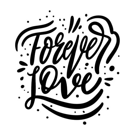 Forever Love phrase. Modern calligraphy. Valentine's day card. Black ink. Hand drawn vector illustration. Isolated on white background. 向量圖像