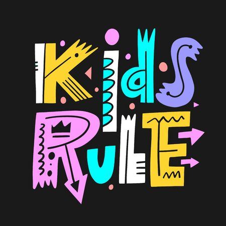 Kids Rule phrase. Hand drawn vector illustration. Scandinavian typography. Isolated on black background.