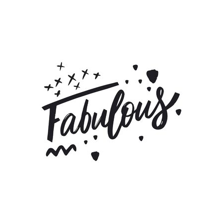 Fabulous word hand drawn lettering. Isolated on white background. Black Ink.