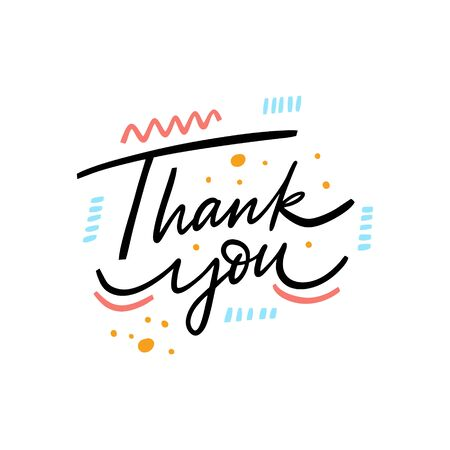 Thank You phrase. Hand drawn lettering. Isolated on white background. Vector illustration for banner, poster, t-shirt and postcard.