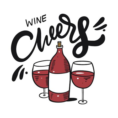 Cheers with wine glasses. Hand drawn vector illustration. Cartoon style. Isolated on white background.