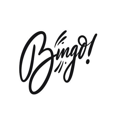 Bingo sign. Hand drawn lettering. Black ink. Vector illustration.