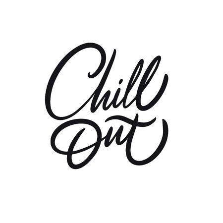 Chill Out. Hand drawn calligraphy. Black ink. Vector illustration. Vettoriali