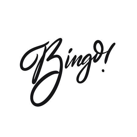 Bingo Hand drawn motivation word calligraphy. Black ink. Vector illustration.