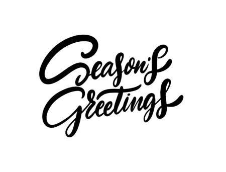 Seasons Greetings. Modern holiday Calligraphy. Hand drawn motivation phrase. Black ink. Vector illustration. Isolated on white background. Design for sign, template, banner, poster, card, t-shirt, bl  イラスト・ベクター素材