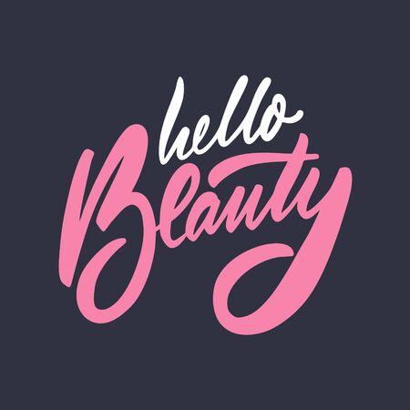 Hello Beauty lettering phrase. Vector illustration. Isolated on black background. 矢量图像