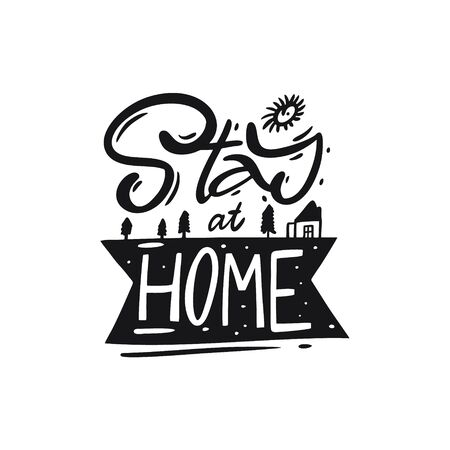 Stay At Home lettering. Hand written quote. Black color vector illustration. Isolated on white background. Design for banner, poster, card and print. Иллюстрация