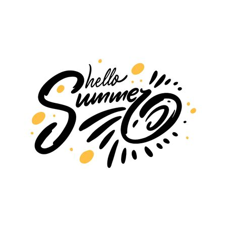 Hello Summer. Hand written lettering quote. Colorful vector illustration. Isolated on white background.