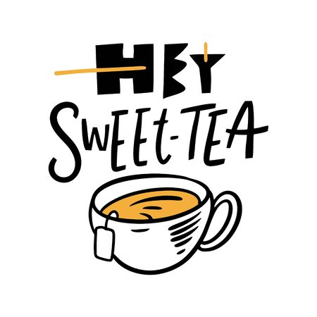 Hey Sweet Tea lettering. Cute drink. Modern Typography. Vector illustration. Isolated on white background. Design for gift cards, poster, t-shirt and banner.