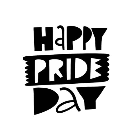 Happy Pride Day lettering phrase. Black color vector illustration. Isolated on white background. Design for poster, banner, print and web.  イラスト・ベクター素材