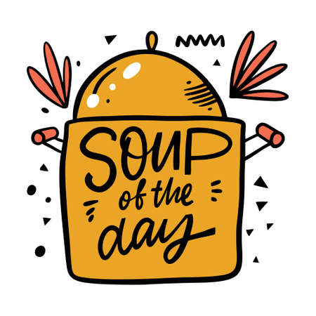 Soup of the day lettering. Cartoon vector illustration. Isolated on white background.  イラスト・ベクター素材
