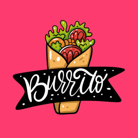 Burrito mexican food and lettering. Vector illustration. Isolated on pink background. Design for poster, banner, print and web.