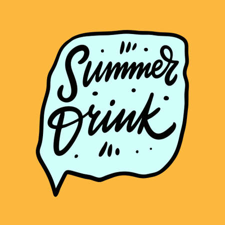 Summer Drink. Hand drawn lettering or calligraphy. Vector illustration. Isolated on yellow background. Design for poster, banner, print and web.  イラスト・ベクター素材