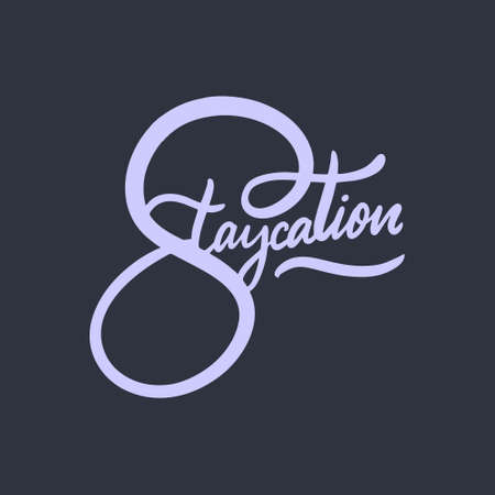 STAYCATION TEXT. Modern calligraphy. Vector illustration. Isolated on black background. Illustration
