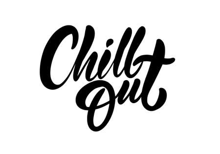 Chill Out black text. Modern calligraphy. Hand lettering inscription. Vector illustration.