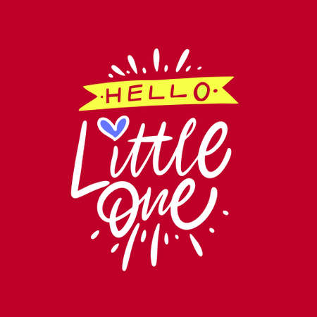 Hello Little One. Hand drawn lettering phrase. Modern calligraphy.