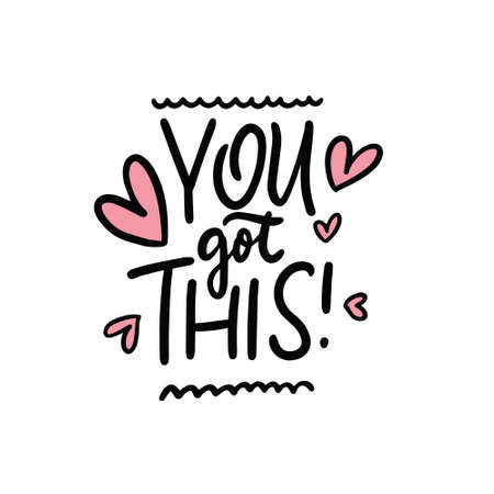 You got this calligraphy. Hand drawn vector illustration Illusztráció