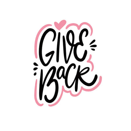 Give Back. Modern calligraphy phrase. Hand drawn vector illustration. Illusztráció