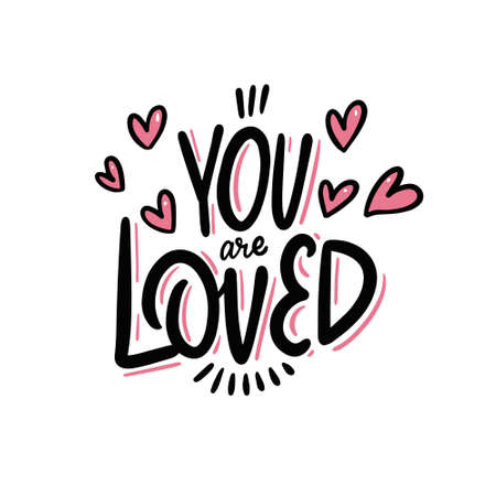 You are loved calligraphy. Hand drawn vector illustration. Illusztráció