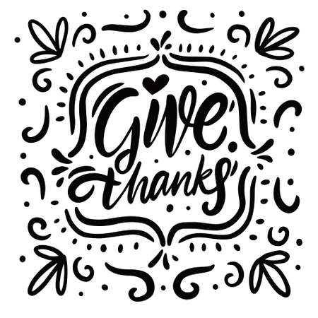 Give thanks. Modern calligraphy phrase. Hand drawn vector illustration.