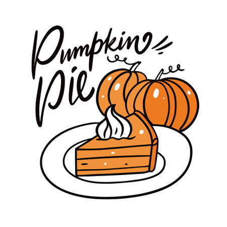 Pumpkin Pie. Modern calligraphy. Cartoon style. Vector illustration.
