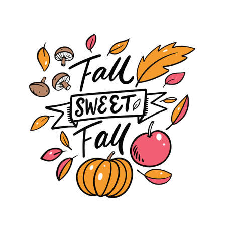 Fall Sweet Fall phrase. Modern calligraphy. Cartoon style. Vector illustration.