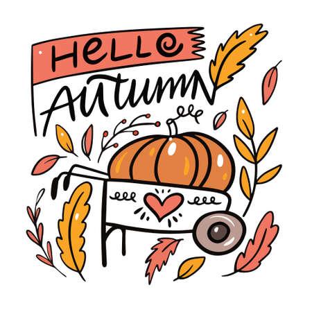 Hello Autumn phrase. Pumpkin on a cart and leaves. Colorful cartoon style. Иллюстрация