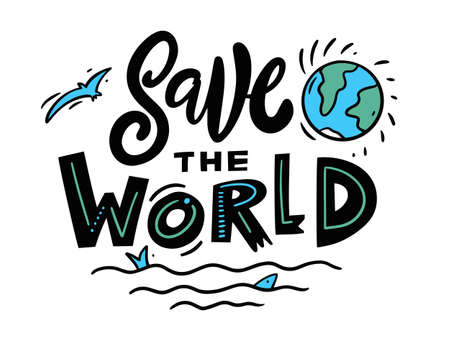 Save the World phrase lettering. Colorful vector illustration. 일러스트